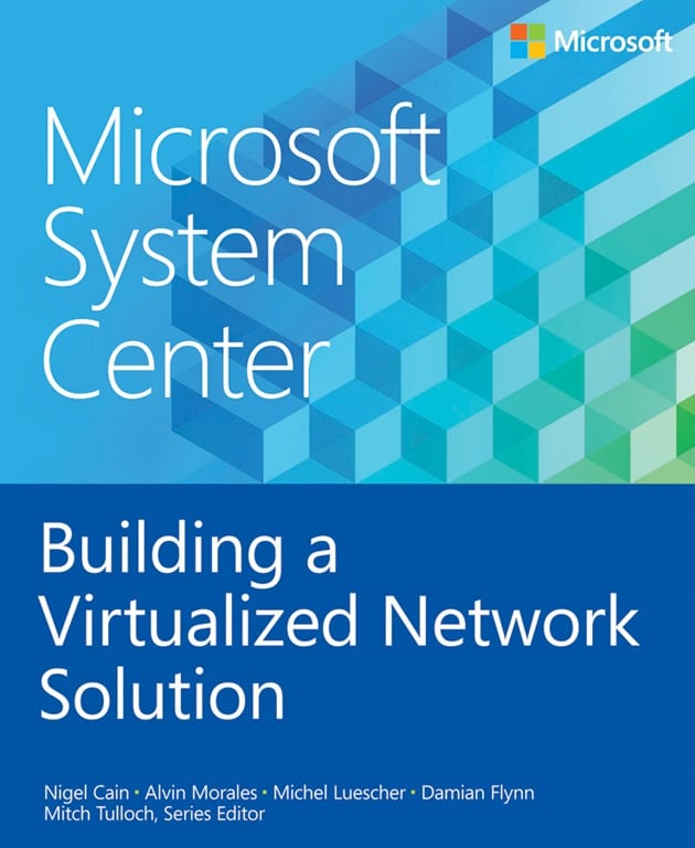 System Center Virtualized Network Solution