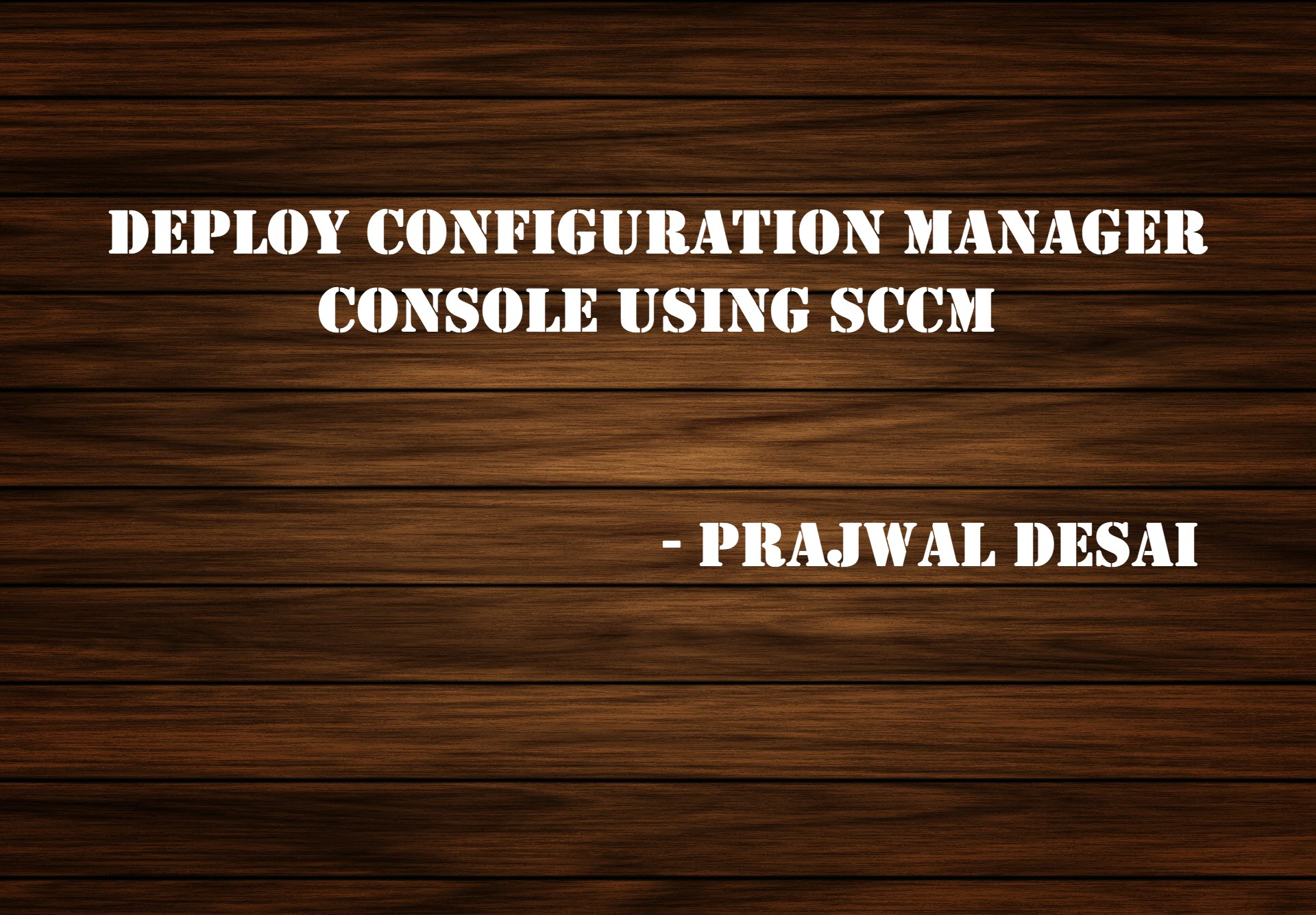 sccm console deployment ftimg