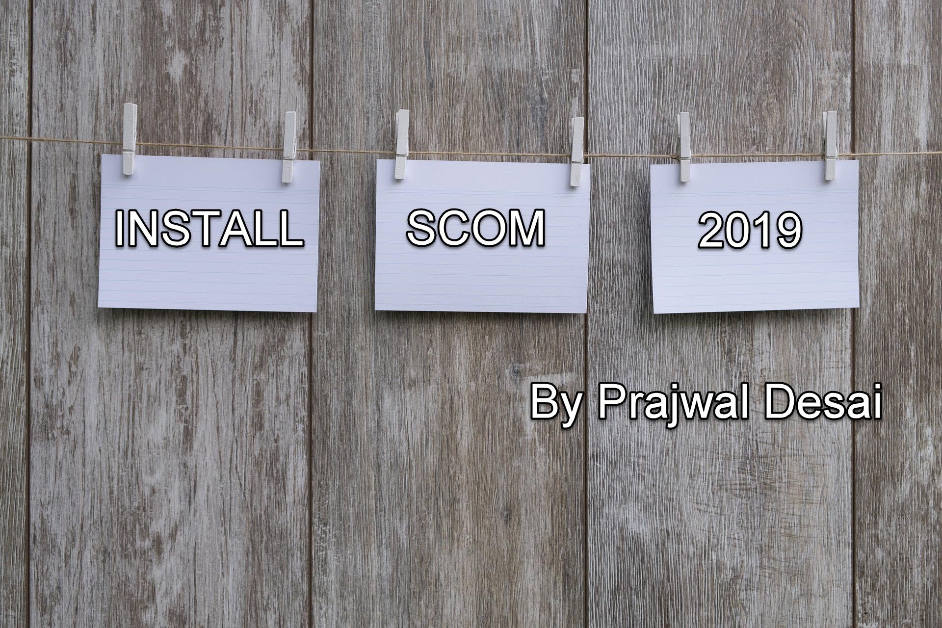scom 2019 install ftimg