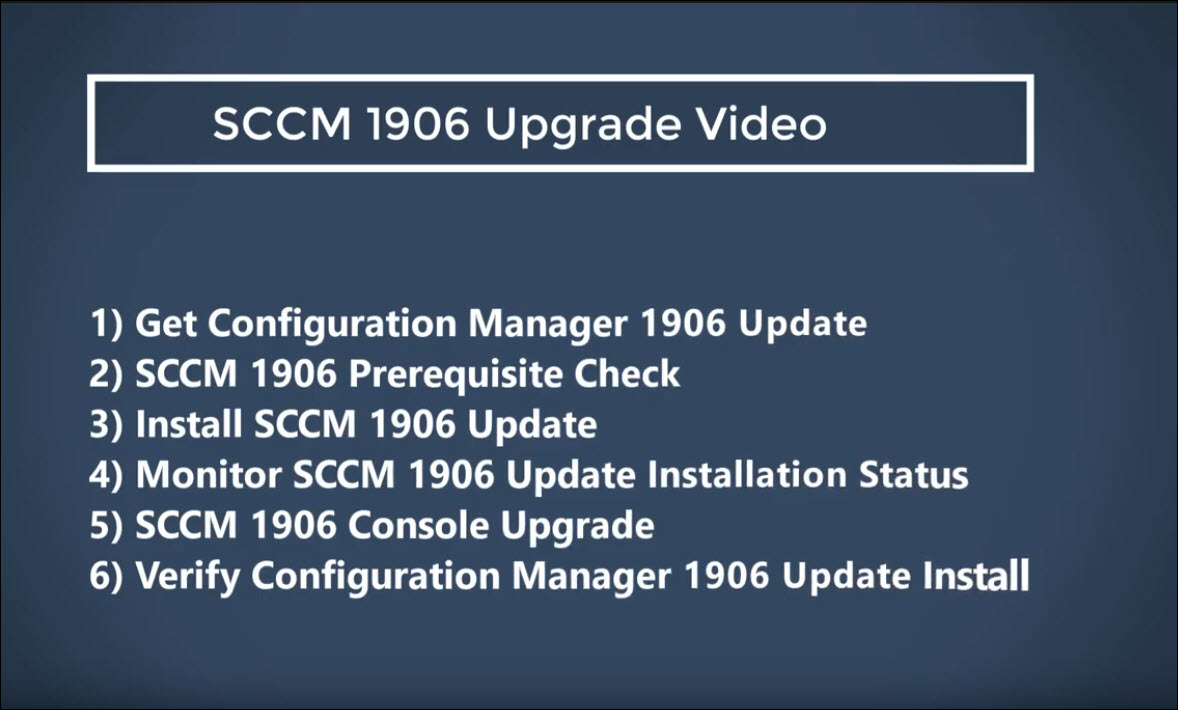 SCCM 1906 Upgrade Video