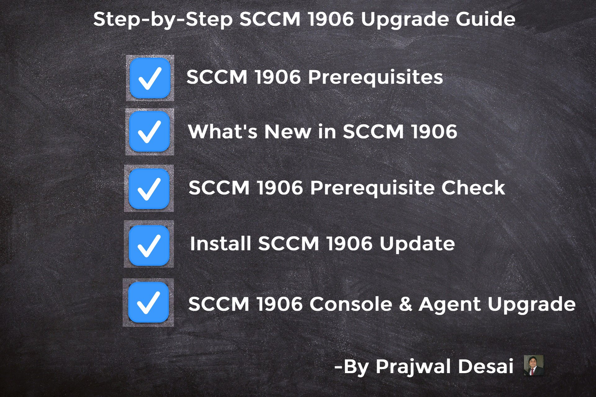 SCCM 1906 Step-by-Step Upgrade Guide – Prajwal Desai