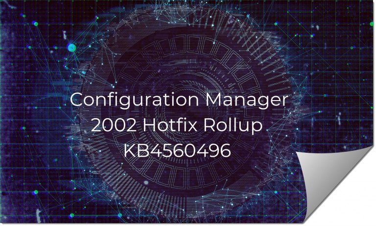Configuration Manager 2002 Hotfix Rollup KB4560496 ftimg