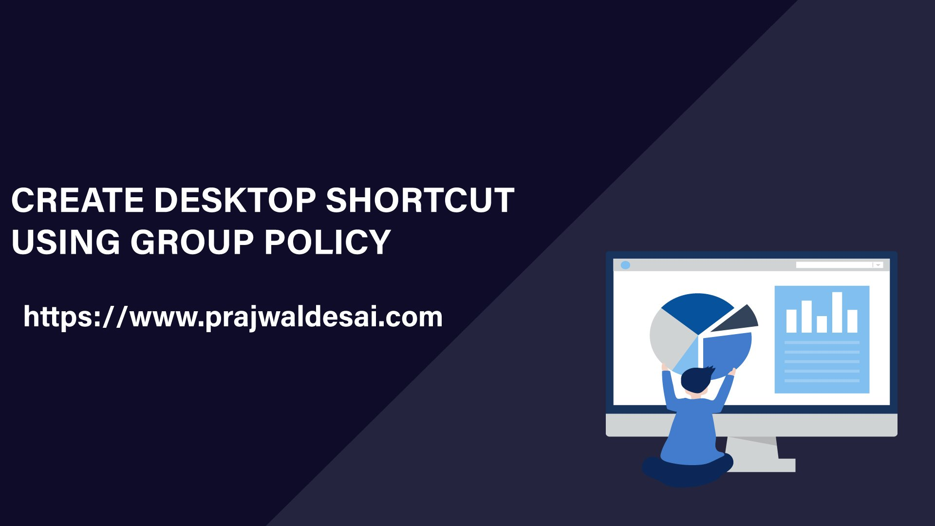 Create Desktop Shortcut using Group Policy