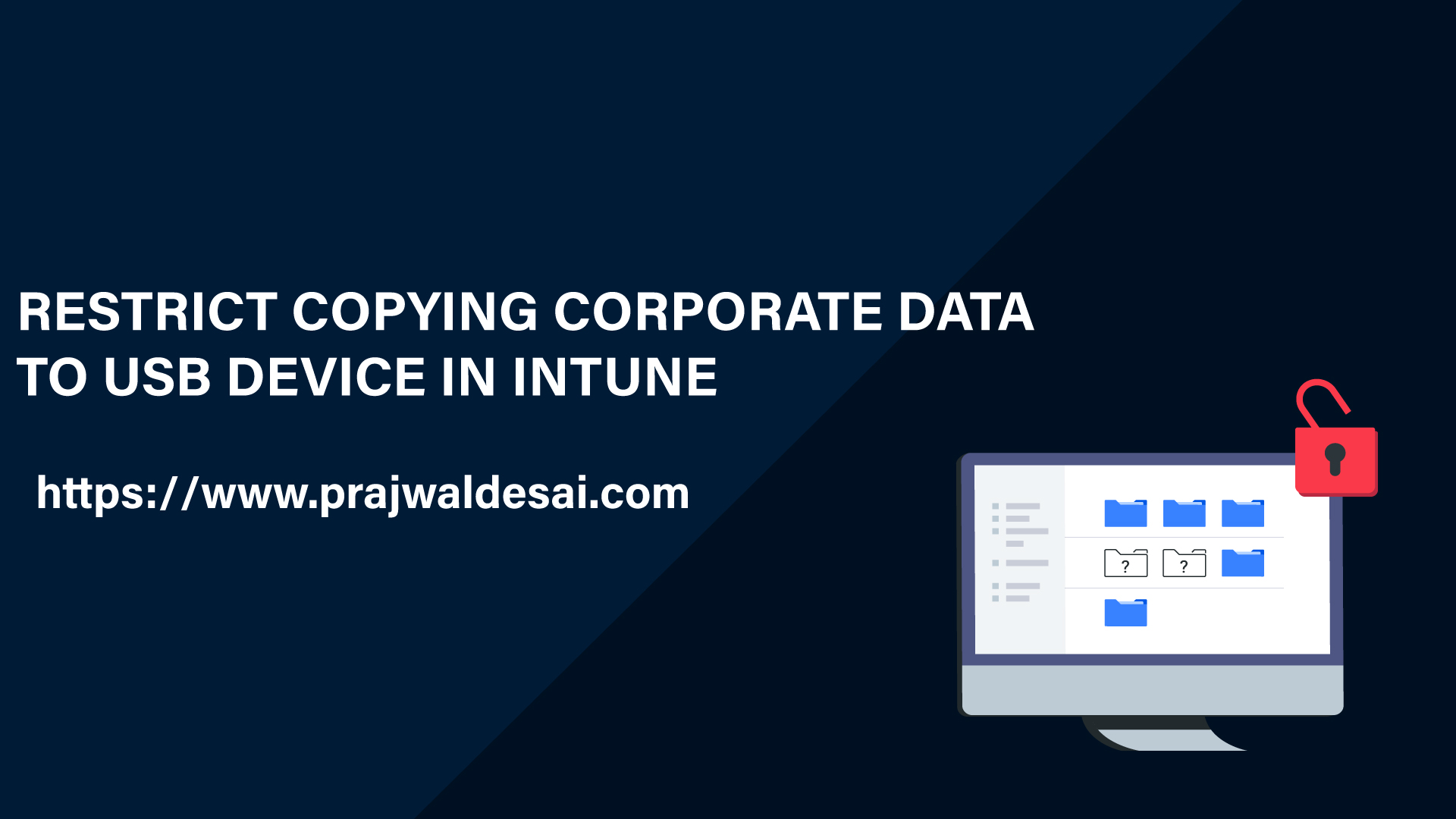 Microsoft Intune - Restrict Copying Corporate Data to USB Device