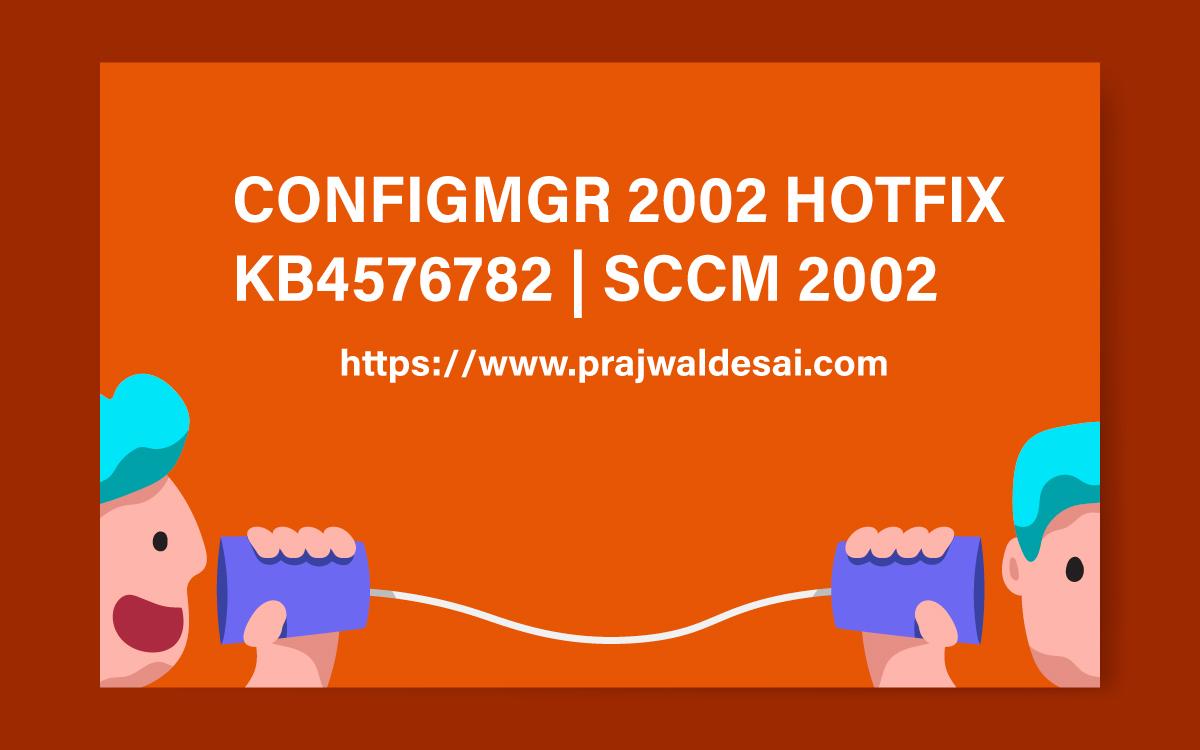 SCCM 2002 Hotfix KB4576782