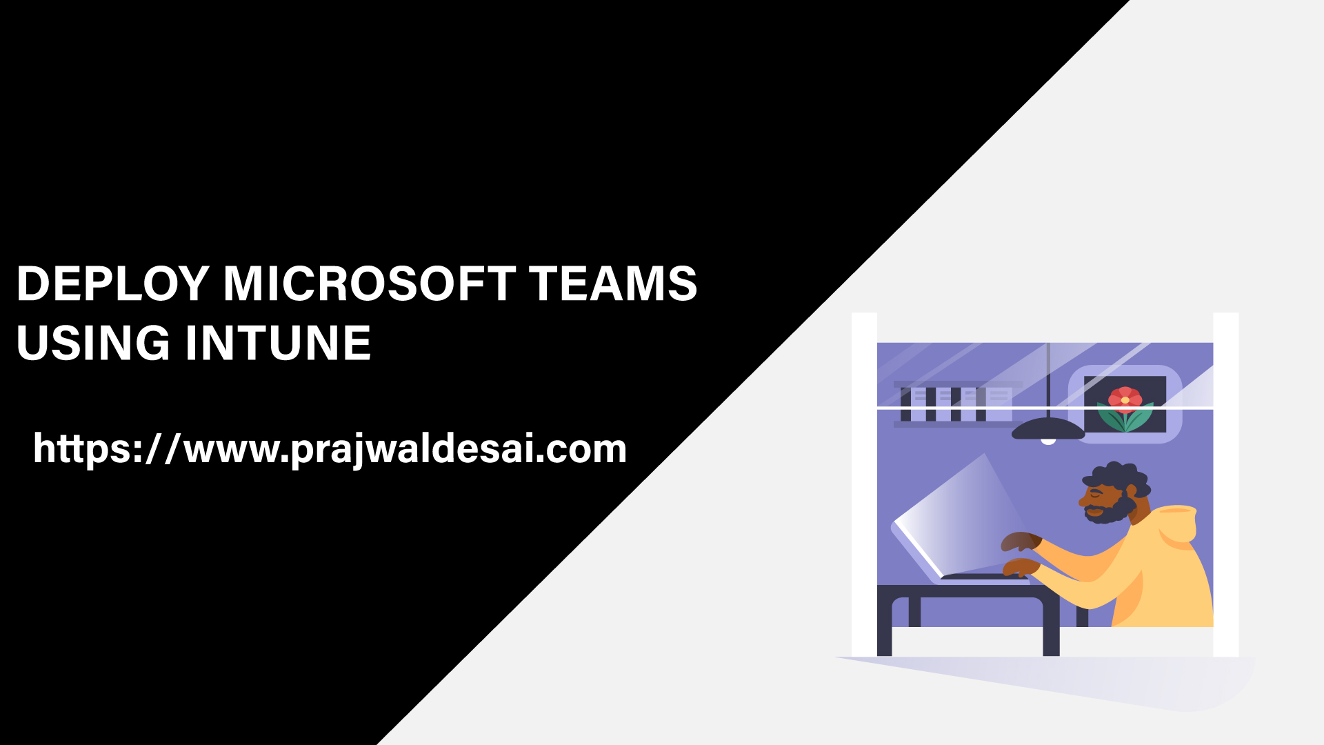 Deploy Microsoft Teams Using Intune