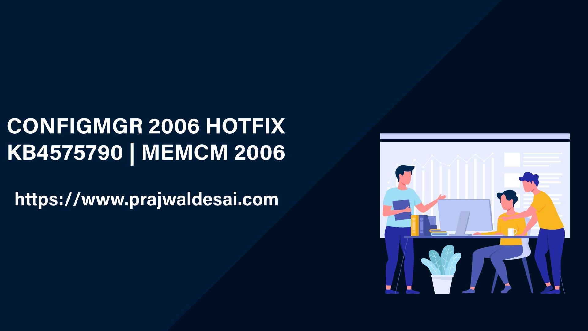 ConfigMgr 2006 Hotfix KB4575790