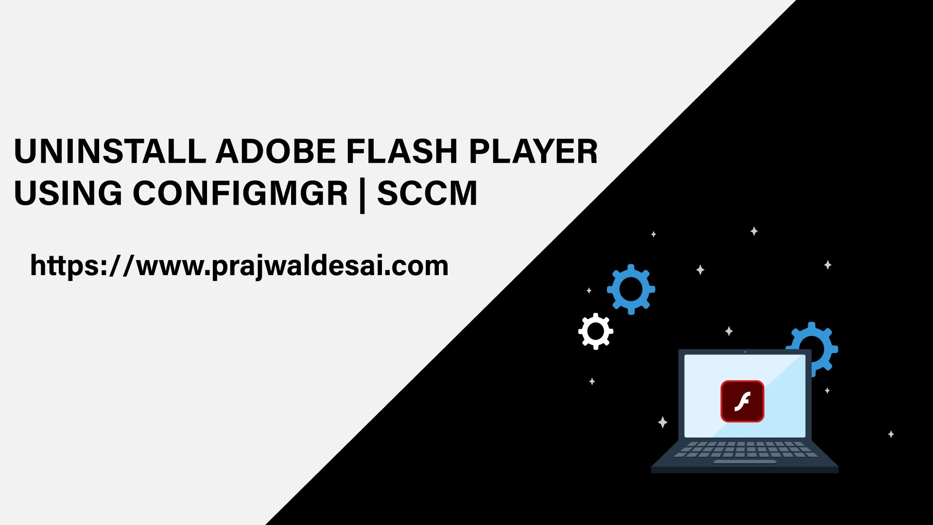 Uninstall Adobe Flash Player using SCCM