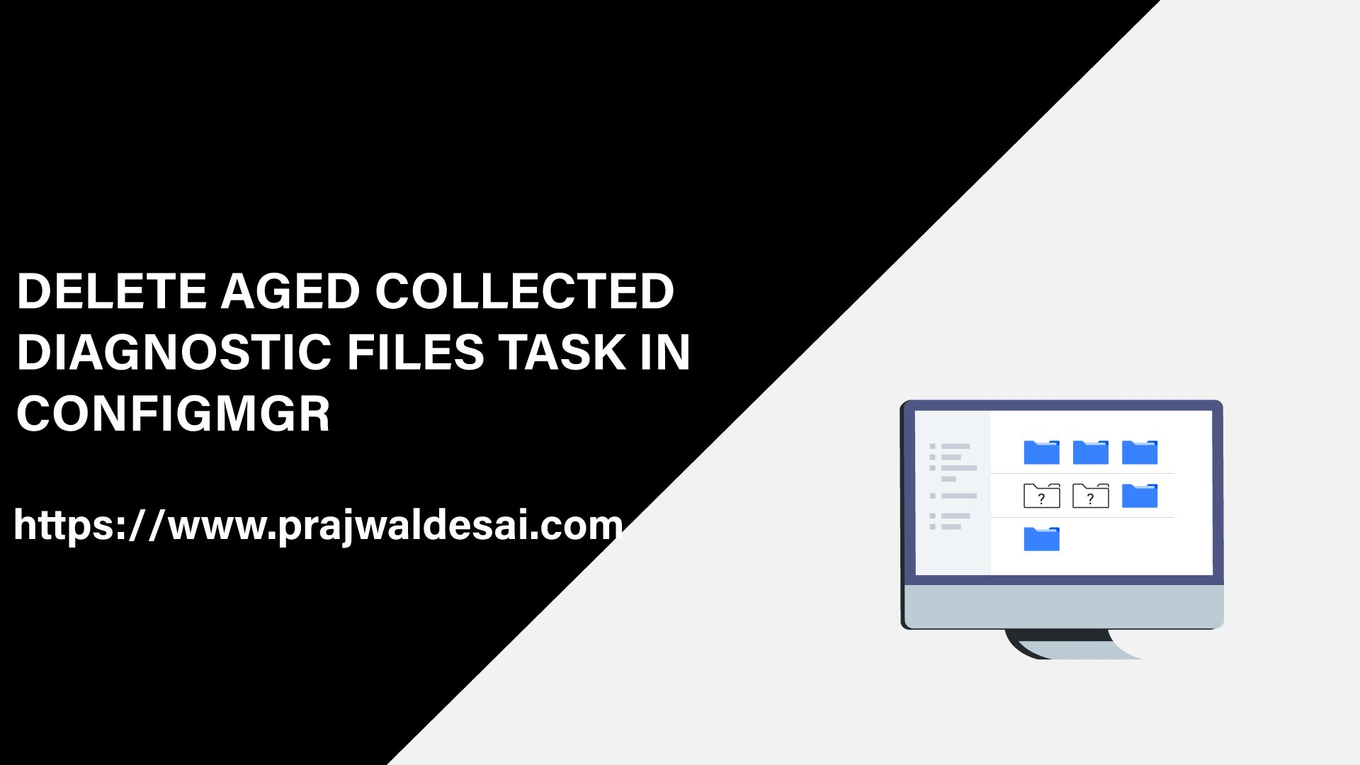 Delete Aged Collected Diagnostic Files task in ConfigMgr