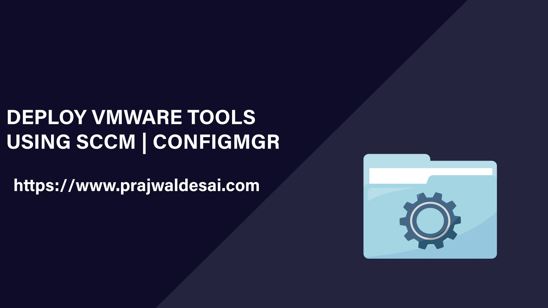 Deploy VMware Tools using SCCM