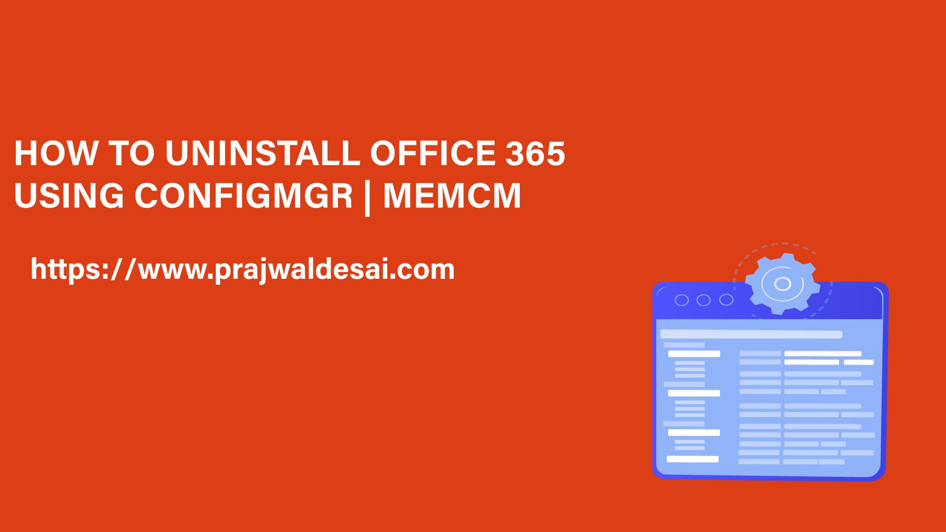How to Uninstall Office 365 Using ConfigMgr