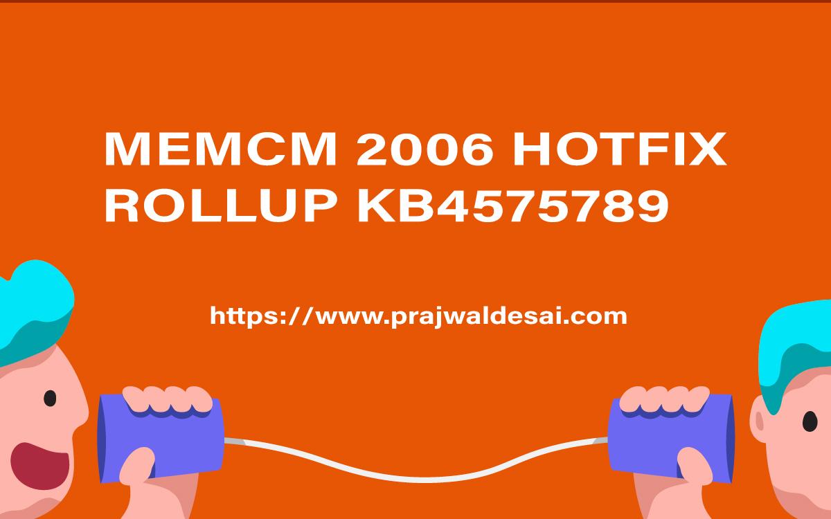 MEMCM 2006 Hotfix Rollup KB4575789
