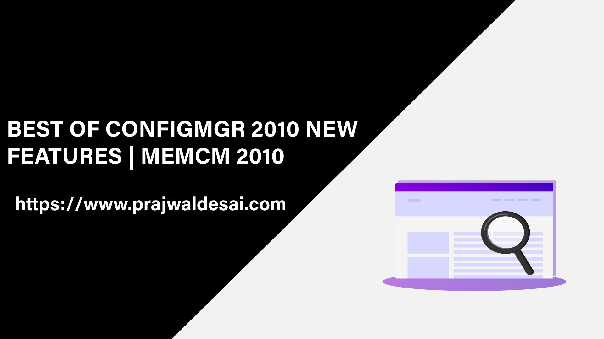 Best SCCM 2010 New Features