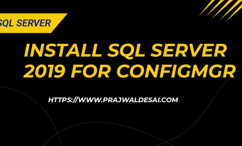 Install SQL Server 2019 for ConfigMgr