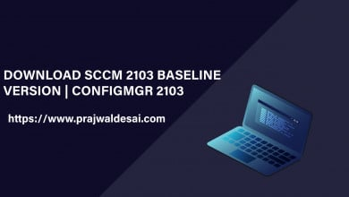Download SCCM 2103 Baseline Version