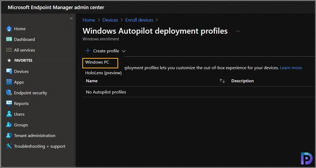 Create the Windows Autopilot Deployment Profile