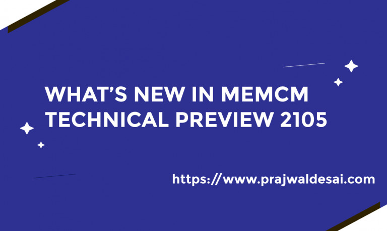 MEMCM Technical Preview 2105