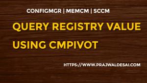 Query Registry Value using CMPivot