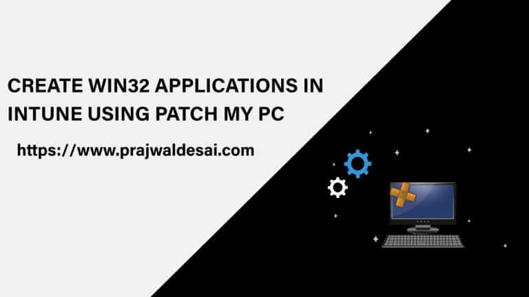 Create Win32 Applications using Patch My PC