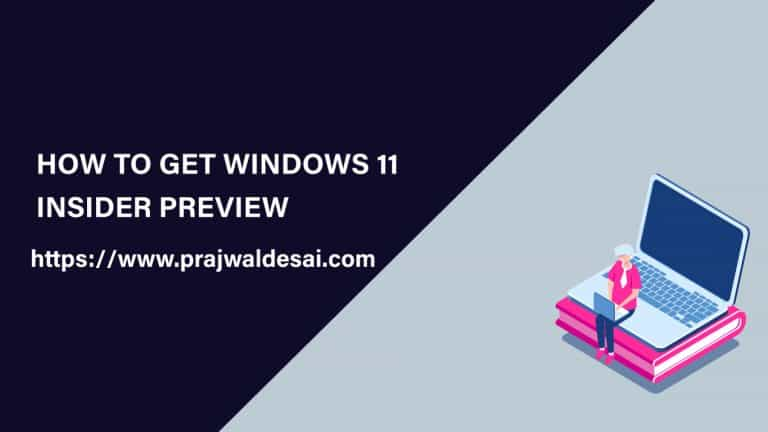 How to Get Windows 11 Insider Preview