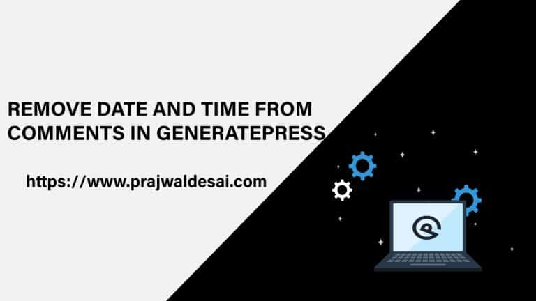 Remove Date and Time from GeneratePress Comments