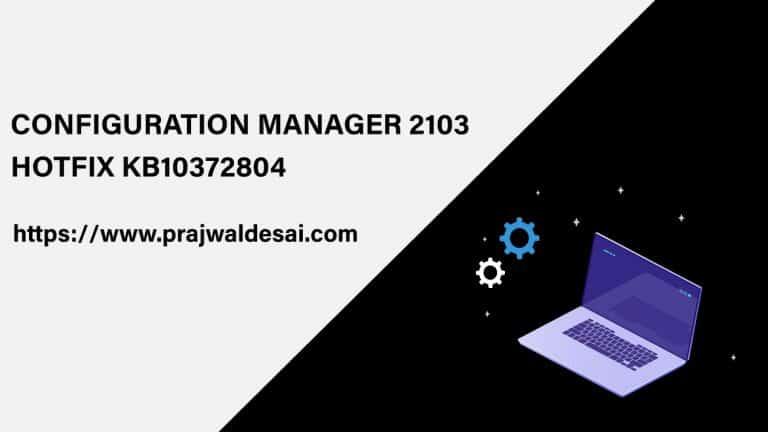 Configuration Manager 2103 Hotfix KB10372804