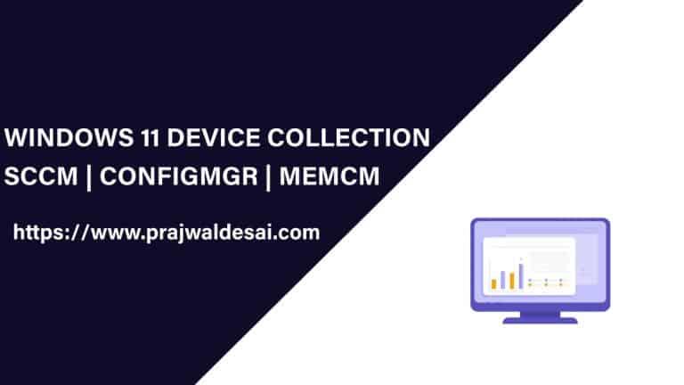 Create Windows 11 SCCM Device Collection