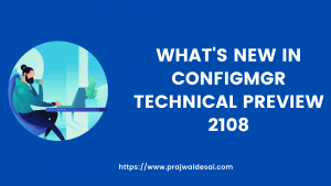 ConfigMgr technical preview 2108